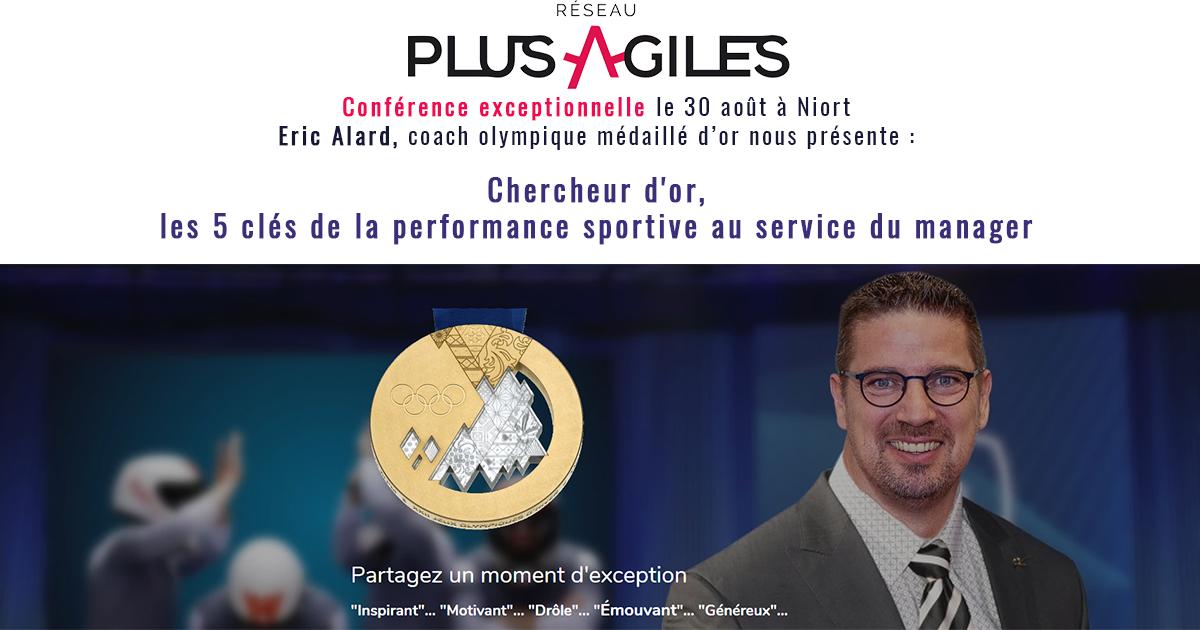 """Publications Plus Agiles Conf Eric Facebook - Plénière Plus-Agiles de la rentrée : Business-meeting et conférence """"Chercheur d'or, la performance sportive pour le manager"""" par Eric Alard"""